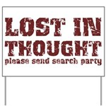 Lost in Thought Yard Sign