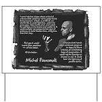 Foucault's Critique Yard Sign