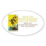 Better Dissatisfied Sticker (Oval 10 pk)