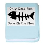 Only Dead Fish baby blanket