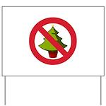 No Christmas Yard Sign