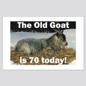 Old Goat is 70 Today Large Poster