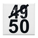 Great 50th Birthday Tile Coaster