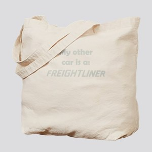 My other car is a FREIGHTLINE Tote Bag