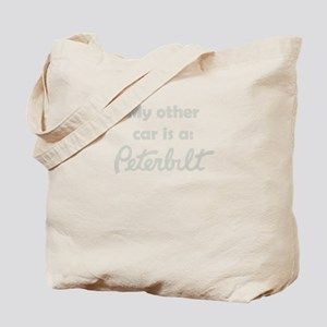 My other car is a PETERBILT Tote Bag