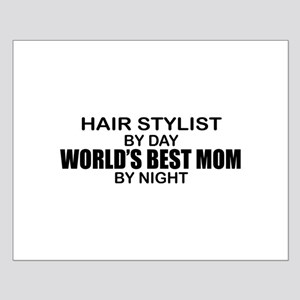 World's Best Mom - HAIR STYLIST Small Poster