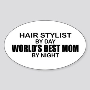 World's Best Mom - HAIR STYLIST Sticker (Oval)