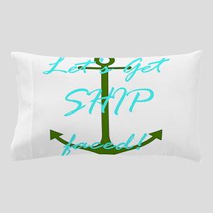 Let's Get Ship Faced Pillow Case