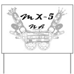 MX-5 na Yard Sign