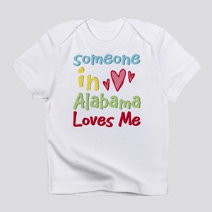 Someone in Alabama Loves Me Infant T-Shirt