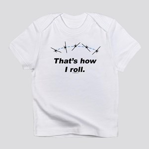 Airplane Roll Infant T-Shirt