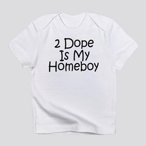 Is My Homeboy Infant T-Shirt