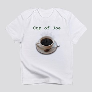 Cup of Joe Infant T-Shirt