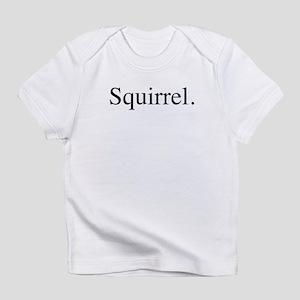 Squirrel Creeper Infant T-Shirt