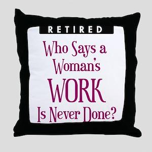 Retired Woman Throw Pillow