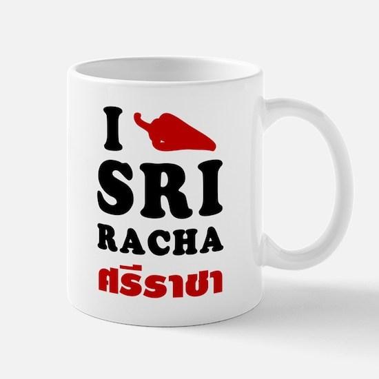 I Love Sriracha Mug