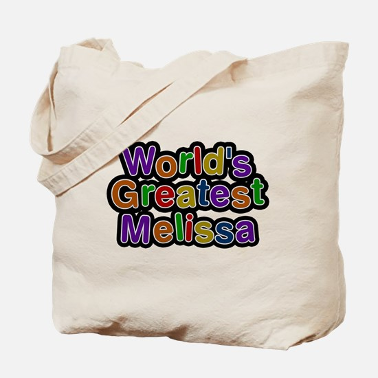Worlds Greatest Melissa Tote Bag