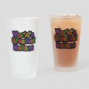 Worlds Greatest Melissa Drinking Glass