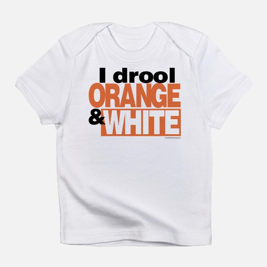 I Drool Orange and White Infant T-Shirt