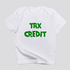 Tax Credit Infant T-Shirt