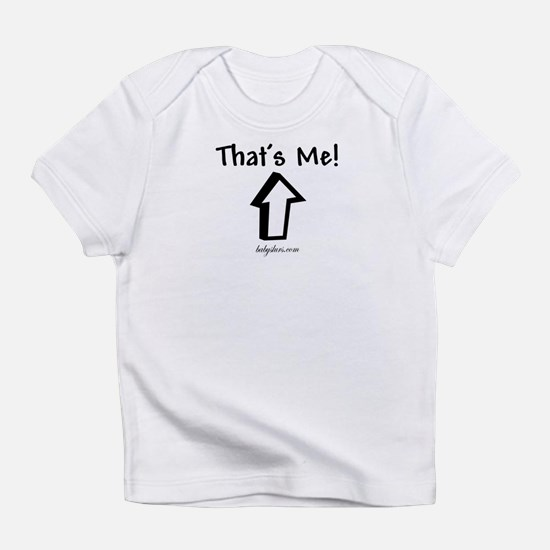 """That's Me!"" (Up) Infant T-Shirt"