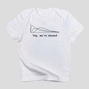 We're Skewed Infant T-Shirt