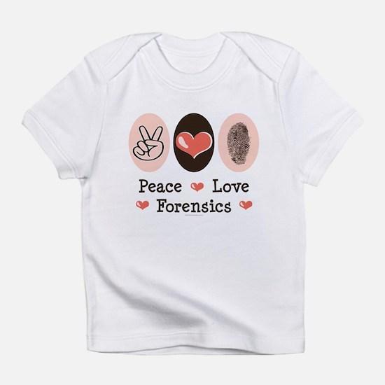 Peace Love Forensics Infant T-Shirt
