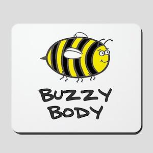 'Buzzy Body' Mousepad