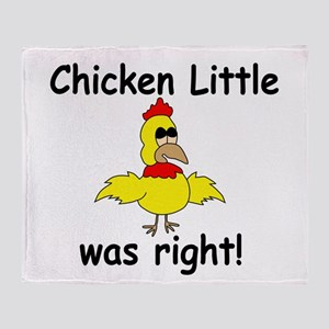 Chicken Little Was Right Throw Blanket