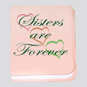 Sisters Are Forever baby blanket