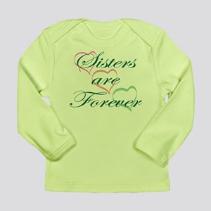 Sisters Are Forever Long Sleeve Infant T-Shirt
