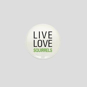 Live Love Squirrels Mini Button