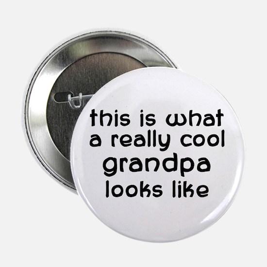 """Cool Grandpa 2.25"""" Button"""