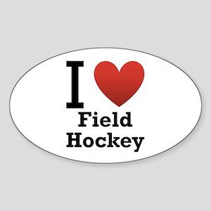 I Love Field Hockey Sticker (Oval)