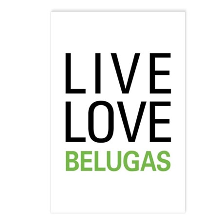 Live Love Belugas Postcards (Package of 8)