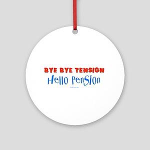 Hello Pension Retiree Ornament (Round)
