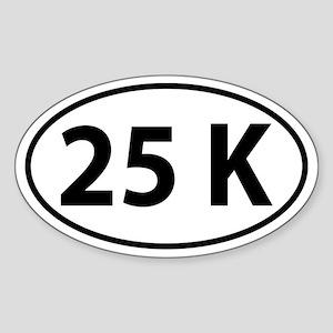 25K Oval decal Sticker (Oval)