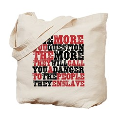 The More You Question Tote Bag