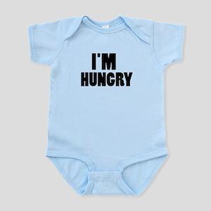 I'm hungry Infant Bodysuit
