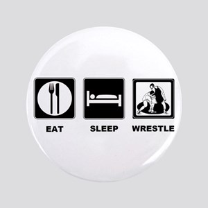 "Eat Sleep Wrestle 3.5"" Button"