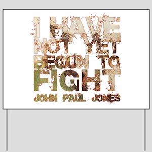 John Paul Jones Yard Sign