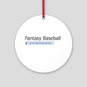 Like Fantasy Baseball Ornament (Round)