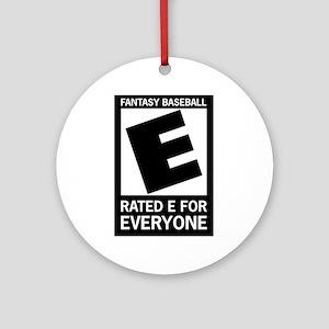 Fantasy Baseball Rated E Ornament (Round)