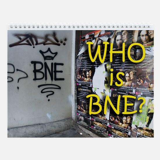 WHO IS BNE? Wall Calendar