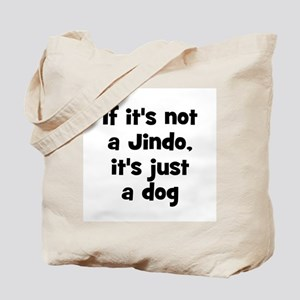 If it's not a Jindo, it's jus Tote Bag