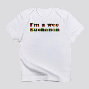 I'm a wee Infant T-Shirt
