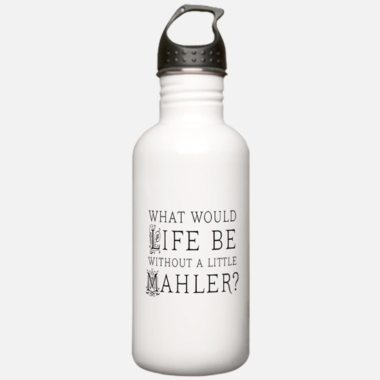 Mahler Music Quote Sports Water Bottle