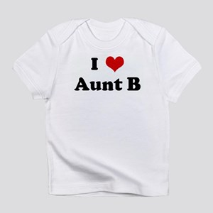 I Love Aunt B Infant T-Shirt