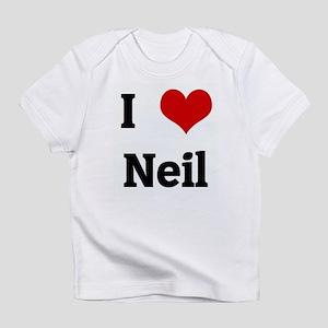 I Love Neil Infant T-Shirt