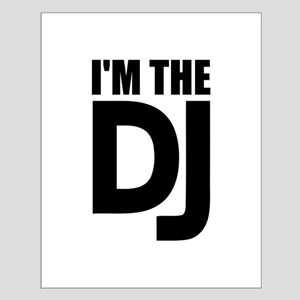 I'm the DJ Small Poster